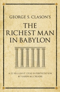 Cover George S. Clason's The Richest Man in Babylon
