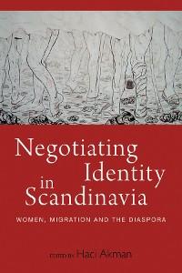 Cover Negotiating Identity in Scandinavia