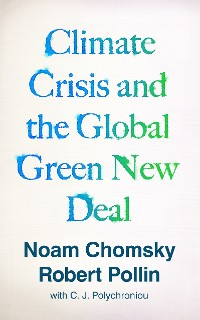 Cover Climate Crisis and the Global Green New Deal