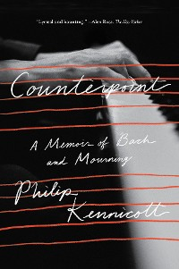 Cover Counterpoint: A Memoir of Bach and Mourning