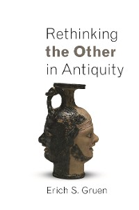 Cover Rethinking the Other in Antiquity