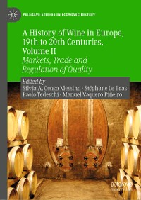 Cover A History of Wine in Europe, 19th to 20th Centuries, Volume II