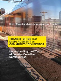 Cover Transit-Oriented Displacement or Community Dividends?