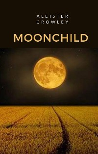 Cover Moonchild (tradotto)