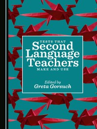 Cover Tests that Second Language Teachers Make and Use