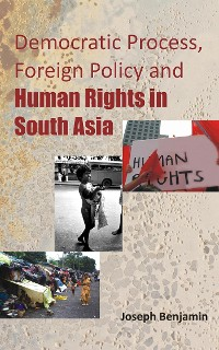Cover Democratic Process, Foreign Policy And Human Rights in South Asia