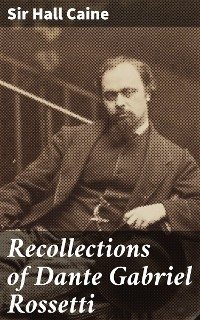 Cover Recollections of Dante Gabriel Rossetti