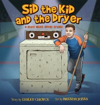 Cover Sid the Kid and the Dryer