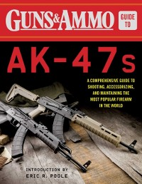Cover Guns & Ammo Guide to AK-47s