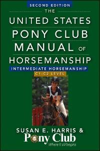Cover The United States Pony Club Manual Of Horsemanship Intermediate Horsemanship (C Level)