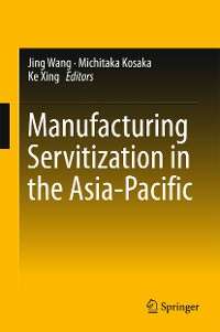Cover Manufacturing Servitization in the Asia-Pacific