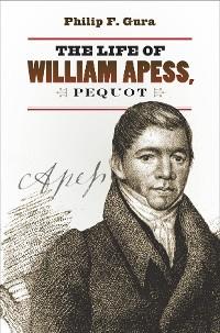 Cover The Life of William Apess, Pequot