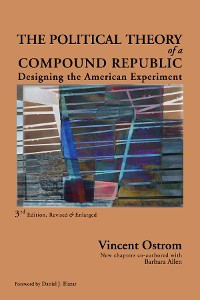 Cover The Political Theory of a Compound Republic