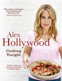Cover Alex Hollywood: Cooking Tonight