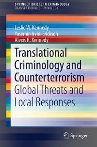 Cover Translational Criminology and Counterterrorism