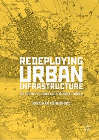 Cover Redeploying Urban Infrastructure