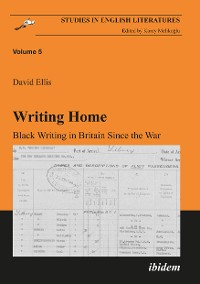 Cover Writing Home. Black Writing in Britain Since the War