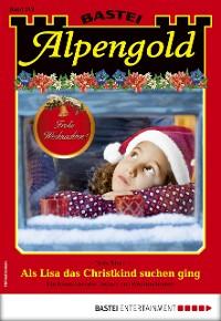 Cover Alpengold 312 - Heimatroman