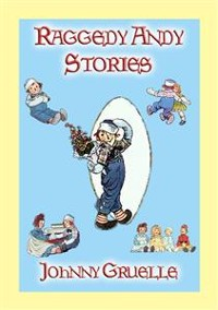 Cover RAGGEDY ANDY STORIES - 11 illustrated stories of Raggedy Andy's adventures
