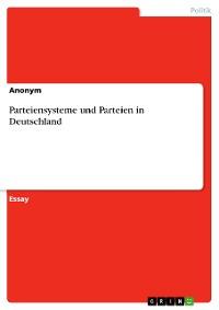 Cover Parteiensysteme und Parteien in Deutschland
