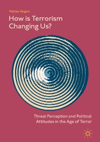 Cover How Is Terrorism Changing Us?