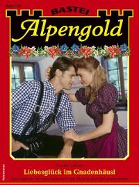 Cover Alpengold 343 - Heimatroman