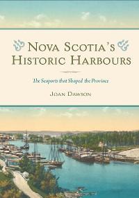 Cover Nova Scotia's Historic Harbours
