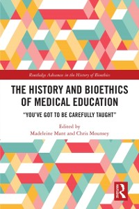 Cover History and Bioethics of Medical Education