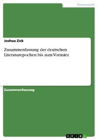 Cover Zusammenfassung der deutschen Literaturepochen bis zum Vormärz