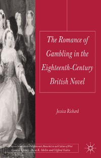 Cover The Romance of Gambling in the Eighteenth-Century British Novel