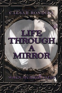 Cover Life Through a Mirror