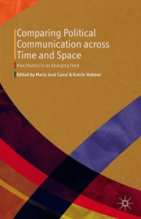 Cover Comparing Political Communication across Time and Space