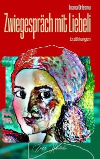 Cover ZWIEGESPRÄCH MIT LIEBELI