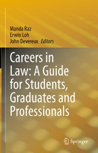 Cover Careers in Law: A Guide for Students, Graduates and Professionals
