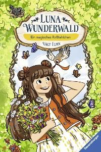 Cover Luna Wunderwald, Band 4: Ein magisches Rotkehlchen