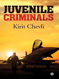 Cover Juvenile Criminals