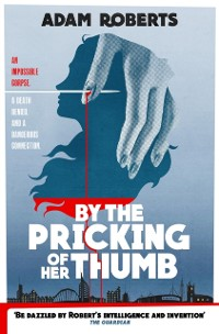 Cover By the Pricking of Her Thumb