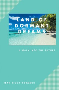 Cover Land of Dormant Dreams