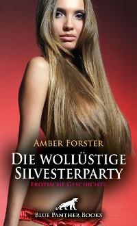 Cover Die wollüstige Silvesterparty   Erotische Geschichte