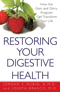 Cover Restoring Your Digestive Health: