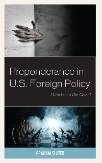 Cover Preponderance in U.S. Foreign Policy