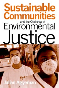 Cover Sustainable Communities and the Challenge of Environmental Justice