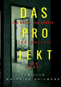 Cover Das Projekt