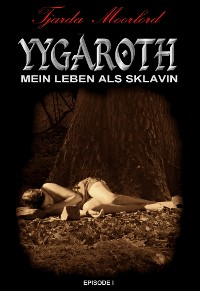 Cover Yygaroth - Episode 1