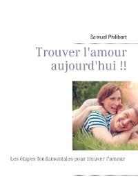Cover Trouver l'amour dès aujourd'hui