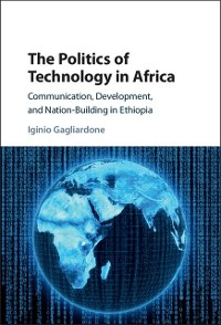 Cover Politics of Technology in Africa