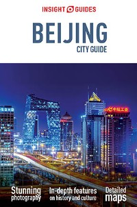 Cover Insight Guides City Guide Beijing (Travel Guide eBook)