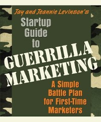 Cover Startup Guide to Guerrilla Marketing