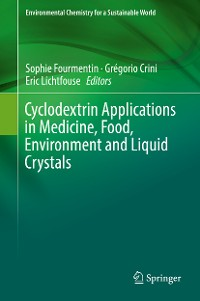 Cover Cyclodextrin Applications in Medicine, Food, Environment and Liquid Crystals
