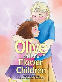 Cover Olive and the Flower Children